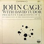 ヴァリエーションズIV / ジョン・ケージ(Variations IV/John Cage)
