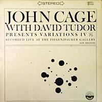 ヴァリエーションズIV/ジョン・ケージ(Variations IV/John Cage)