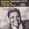 """リチャード """"ポップコーン"""" ワイリー(Richard """"Popcorn"""" Wylie)"""