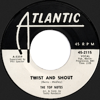 ツイスト・アンド・シャウト/ザ・トップ・ノーツ(Twist And Shout/The Top Notes)