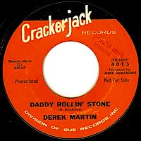ダディ・ローリン・ストーン / デレク・マーティン(Daddy Rollin' Stone / Derek Martin)