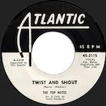 ツイスト・アンド・シャウト / ザ・トップ・ノーツ(Twist And Shout / The Top Notes)